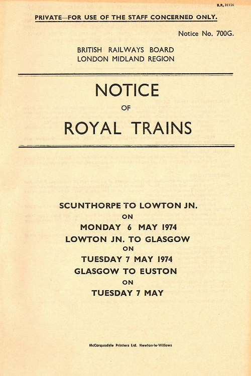 Instruction booklet - Notice of Royal Trains 6th to 7th May 1974.