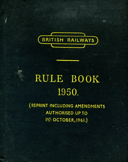 Front cover of the British Railways rule book 1950.