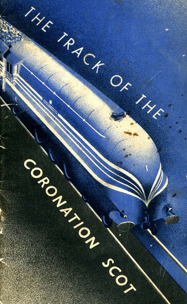 Booklet cover - The Track of the Coronation Scot.