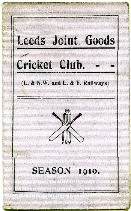 Cover of a booklet showing the Leeds Joint Goods Cricket Club season 1910.