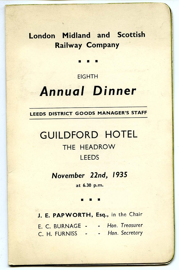 Menu for the London Midland and Scottish Railway Company Annual Dinner for Leeds District Goods Manager's Staff, November 22nd, 1935.